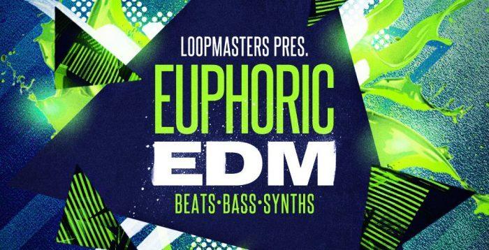 Loopmasters Euphoric EDM