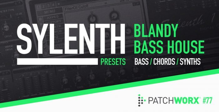 Loopmasters Sylenth Blandy Bass House