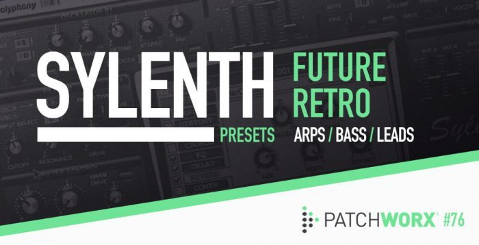 Patchworx Future Retro for Sylenth1
