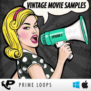 Prime Loops Vintage Movie Samples Episode 2