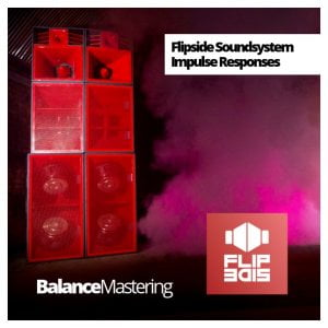 Balance Mastering Flipside Soundsystem Impulse Responses