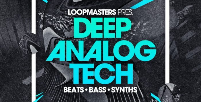 Loopmasters Deep Analog Tech