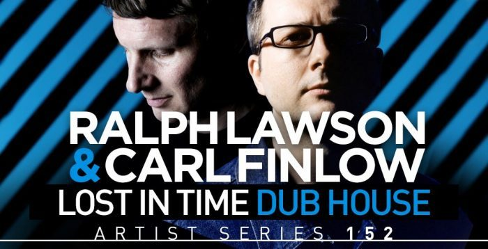 Loopmasters Ralph Lawson & Carl Finlow Lost in Time Dub House