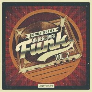 Loopmasters Undercover Funk Vol 2