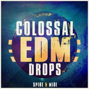 Mainroom Warehouse Colossal EDM Drops Spire & Midi
