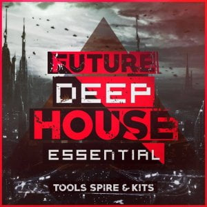 Mainroom Warehouse Future Deep House Essential Tools Spire & Kits