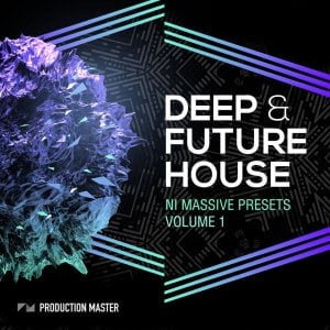 Production Master Deep & Future House