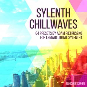 Rekkerd Sounds Sylenth Chillwaves