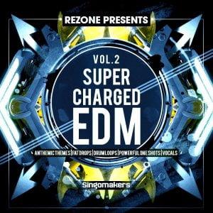 Singomakers Supercharged EDM Vol 2