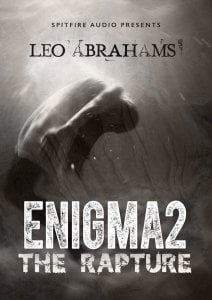 Spitfire Audio Leo Abrahams Enigma 2 The Rapture