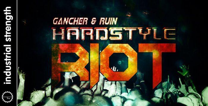 ISR Gancher & Ruin Hardstyle Riot