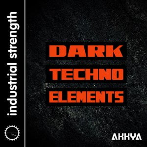 Industrial Strength Dark Techno Elements
