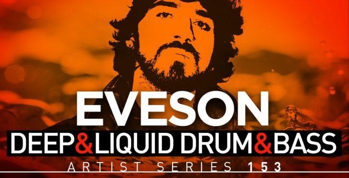 Loopmasters Eveson Deep & Liquid Drum & Bass