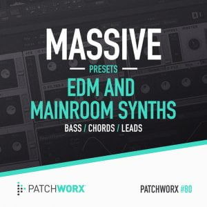 Loopmasters Massive Presets EDM and Mainroom Synths