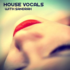 SHARP - House Vocals with Sandrah