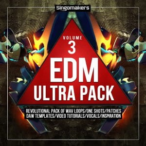 Singomakers EDM Ultra Pack Vol 3