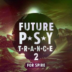 Trance Euphoria Future Psy Trance 2 for Spire