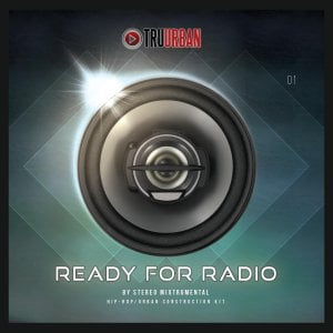 Tru-Urban Ready For Radio