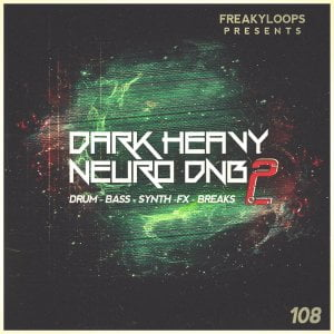 Freaky Loops Dark Heavy Neuro DnB Vol 2