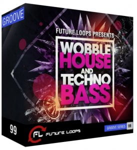 Future Loops Wobble House and Techno Bass