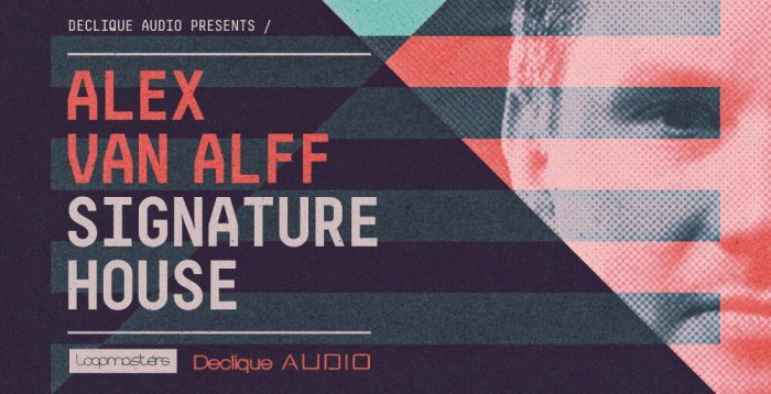 Loopmasters Alex Van Alff - Signature House