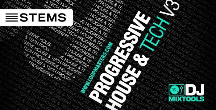 Loopmasters Progressive House & Tech Vol. 3