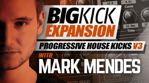 Plugin Boutique BigKick Expansion V12 Progressive House Kicks V3 with Mark Mendes