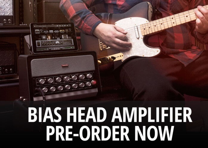 Positive Grid Bias Head preorder
