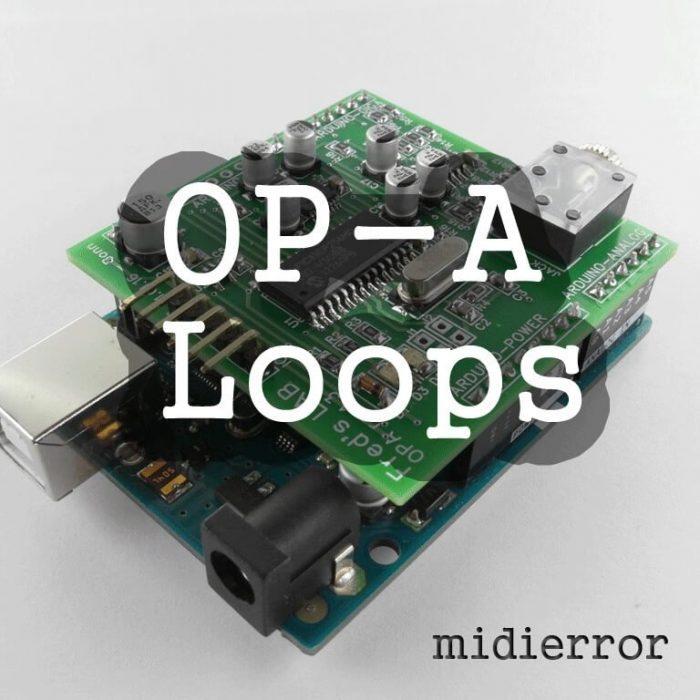 midierror OP-A Loops