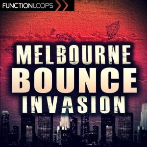 Function Loops - Melbourne Bounce Invasion