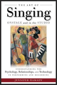 Hal Leonard The Art of Singing Onstage and in the Studio