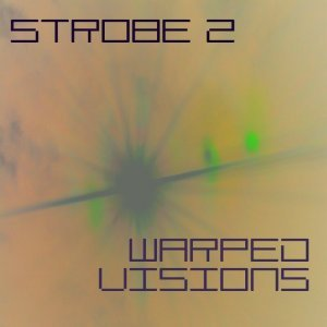 Yemski Warped Visions for Strobe 2