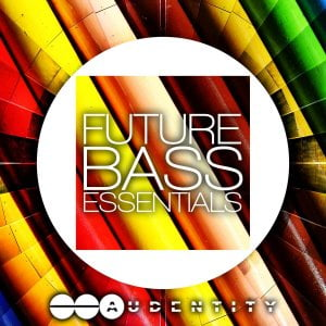 Audentity Records Future Bass Essentials