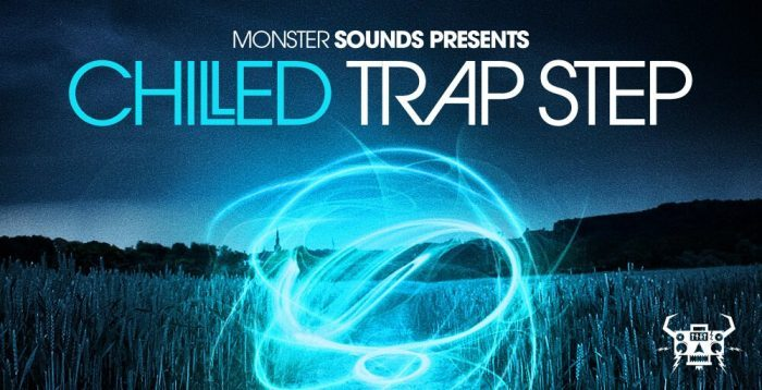 Monster Sounds Chilled Trap Step