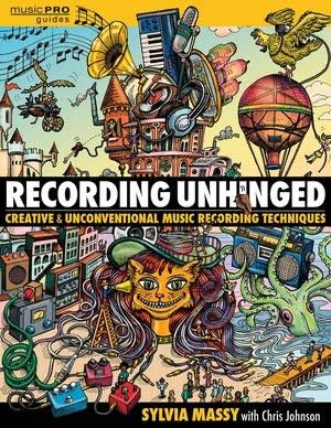Sylvia Massy Recording Unhinged 300