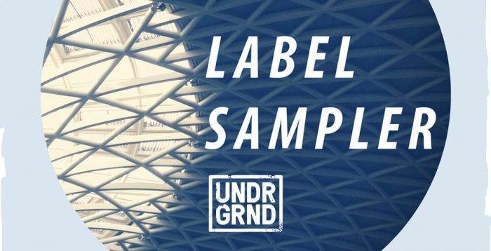 UNDRGRND Label Sampler