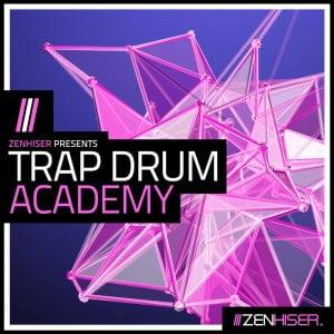 Zenhiser Trap Drum Academy