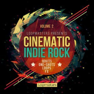 Loopmasters Cinematic Indie Rock 2