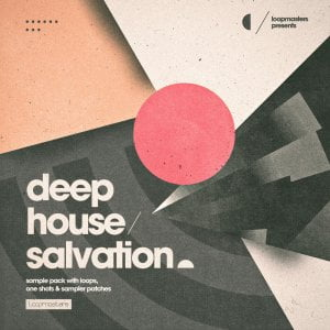 Loopmasters Deep House Salvation