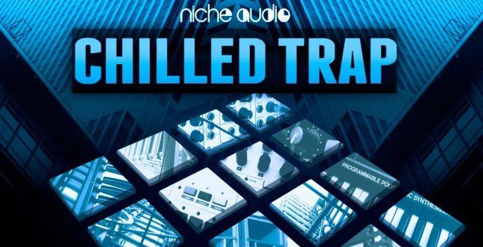 Niche Audio Chilled Trap