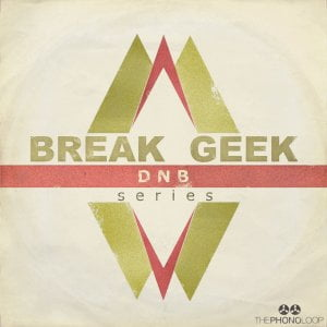 THEPHONOLOOP Break Geek DNB