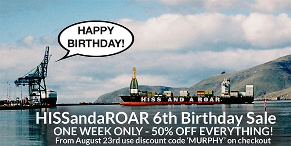 HISS and a ROAR 6th Birthday Sale