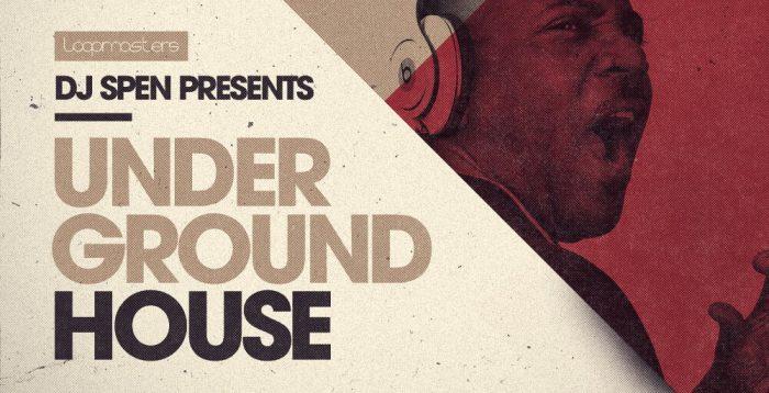 Loopmasters DJ Spen Underground House