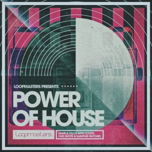 Loopmasters Power Of House