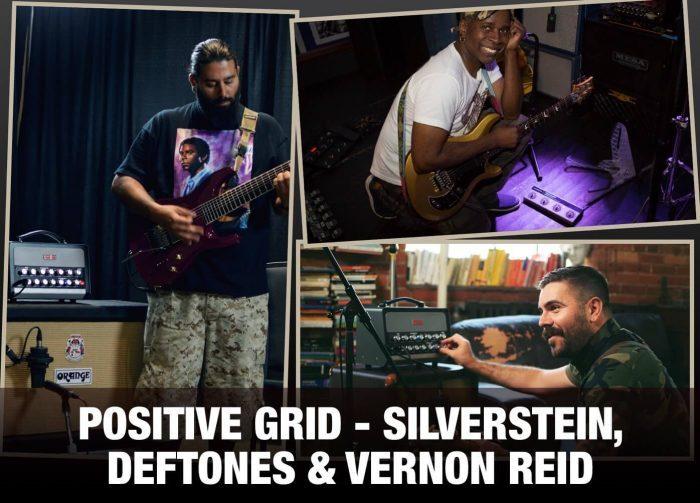 Positive Grid Silverstein, Deftones & Vernon Reid