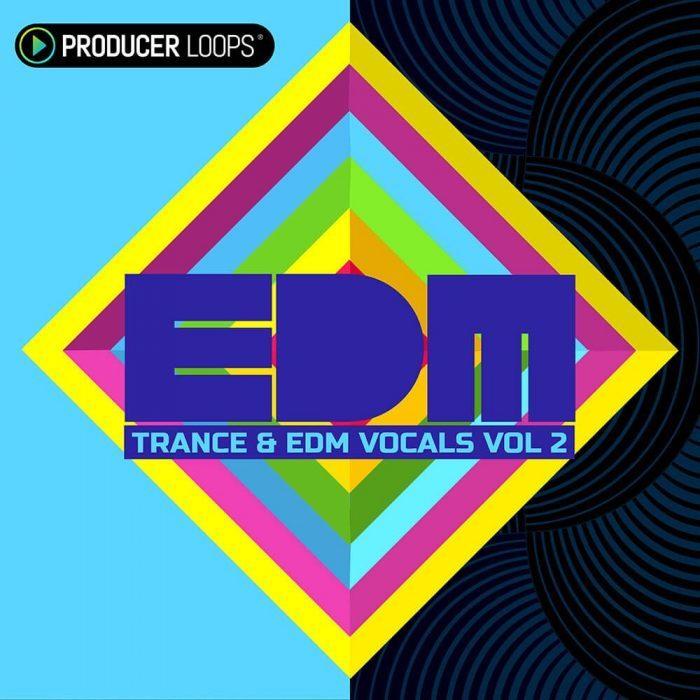 Producer Loops Trance & EDM Vocals V2
