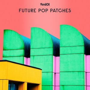 Sample Magic Future Pop Patches
