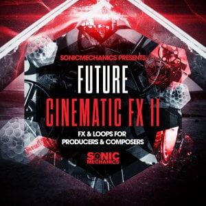 Sonic Mechanics Future Cinematic FX II