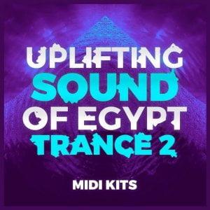 Trance Euphoria Uplifting Sound Of Egypt Trance Midi Kits 2