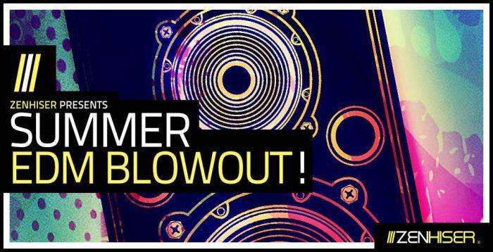 Zenhiser Summer EDM Blowout!